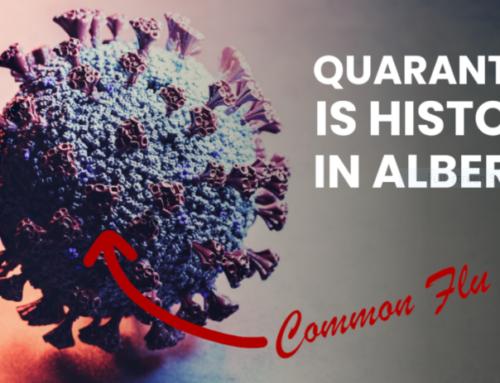 Alberta downgrades China Virus to common flu status, quarantines no longer mandatory